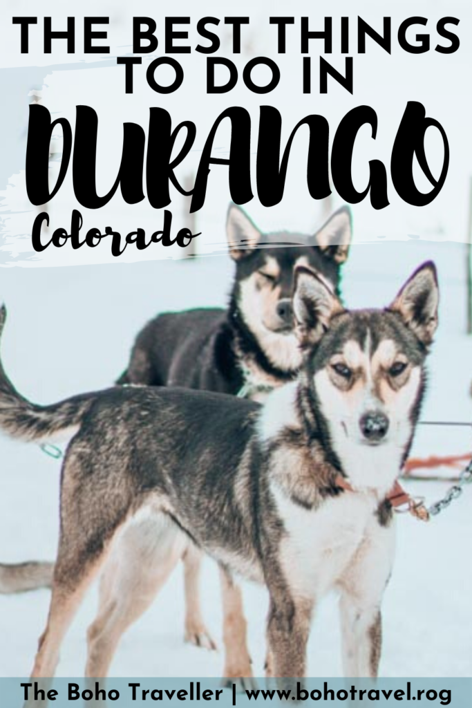The most unique things to do In DURANGO COLORADO - Durango Colorado is a fun little cowboy town in the Southwest of the Rocky Mountain Range in Colorado, Western United States.  There are plenty of things to do in Durango Colorado from Dog Sledding, to Skiing, Hiking, and finding adventure around every corner.  There are so many places to eat in Durango, it has more restaurants per capita than any other city in the United States!  #durango #Colorado #mountains #skitrip #travel #unitedstates