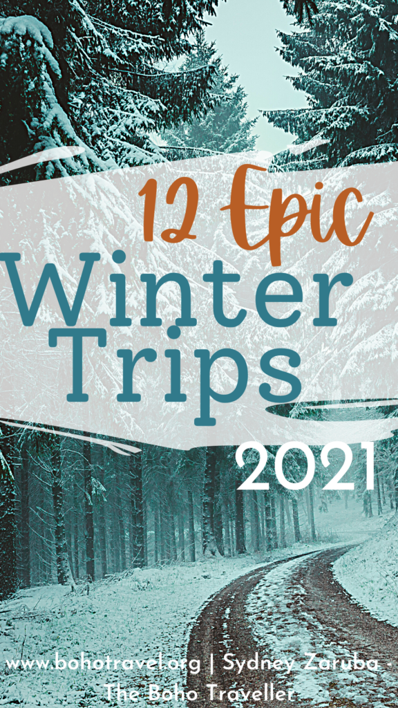 Wondering what are the best winter destinations for travel in 2021?  This list from the Boho Traveller gives you all of the best winter trips to take this year!